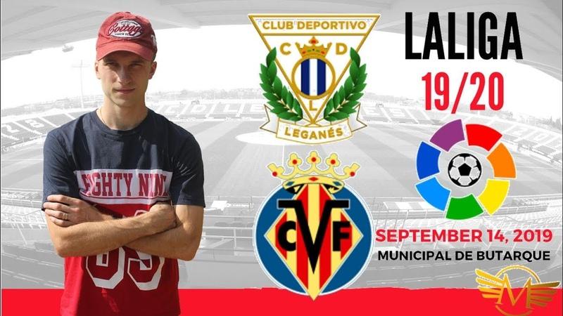 Леганес - Вильярреал прогноз|14.09.2019|Leganés - Villarreal