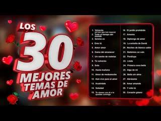 Los 30 mejores temas de amor canciones de amor para recordar siempre