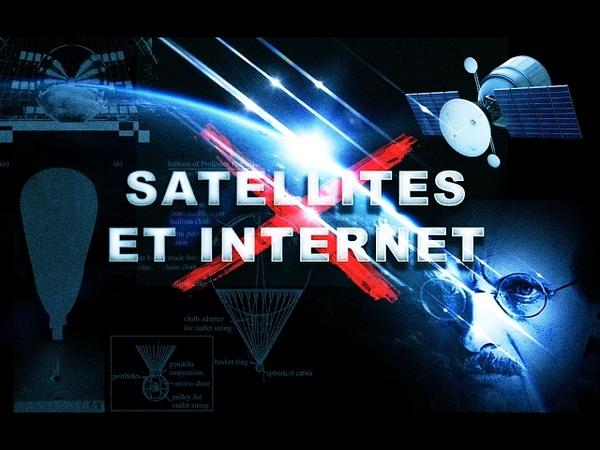 SATELLITES et INTERNET - La Supercherie (HD)