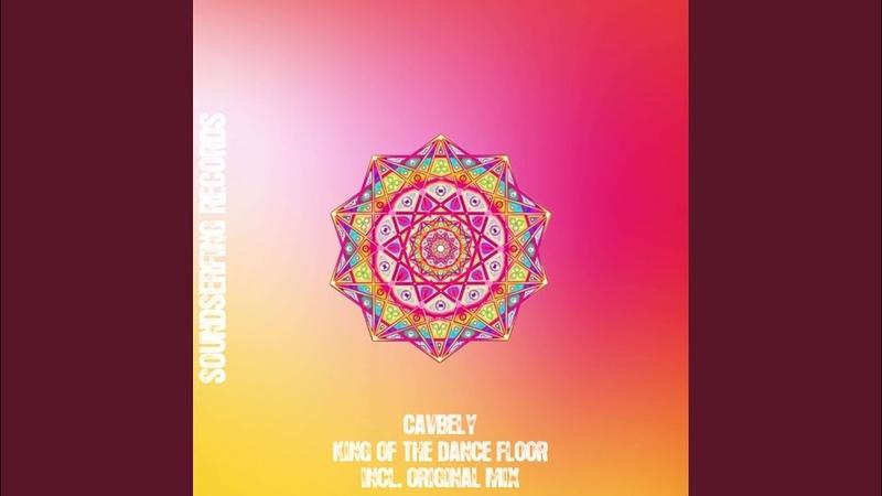 Cavbely - King of The Dance Floor (Original Mix)