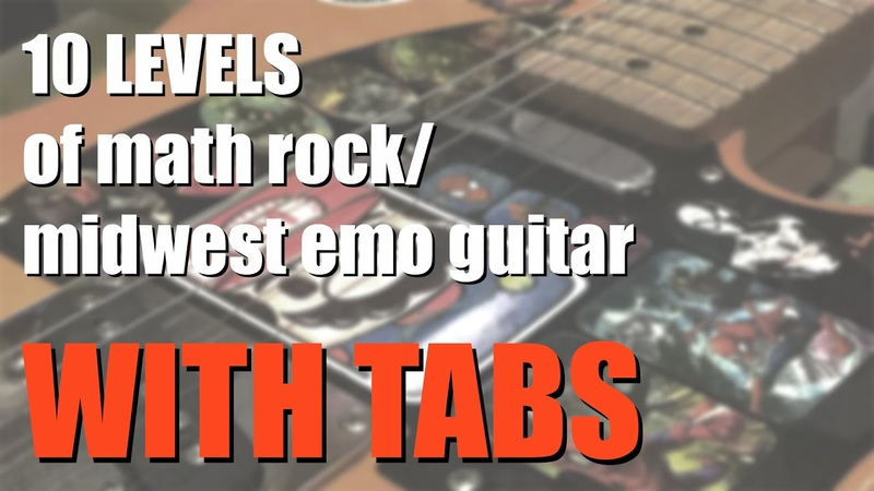 10 LEVELS of math rock midwest emo guitar WITH TABS