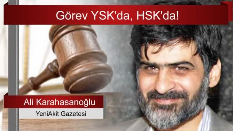 YSKnın son kararı ne anlama geliyor... Ali Karahasanoğlu yazdı