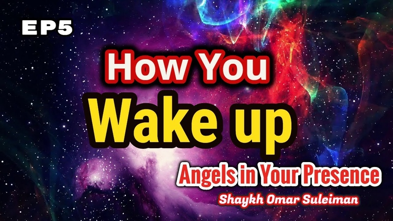 Make The Angels' Switching Shifts Times Blessed By Remembering Allah AIYP Ep 5