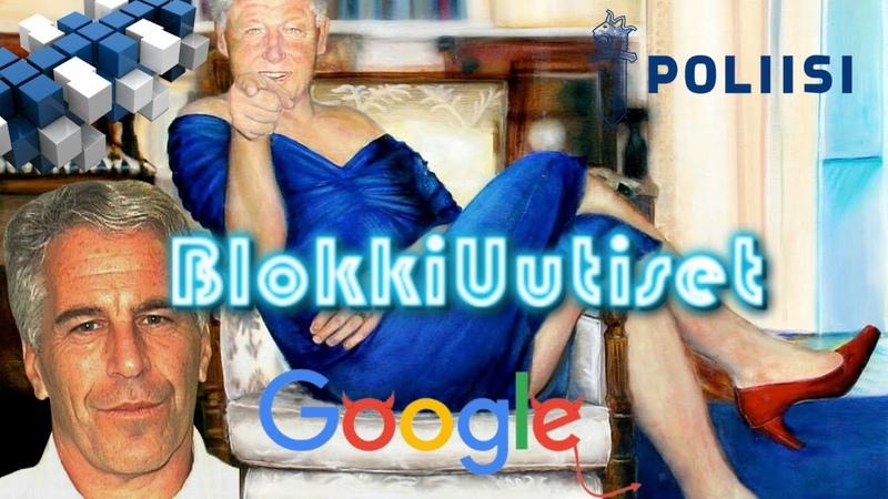 BlokkiUutiset 15.8.2019 | Epstein | Google | KRP pedofilia