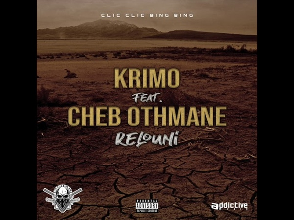 KRIMO FT CHEB OTHMANE RELOUNI