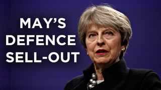 Theresa May's defence giveaway | Documentary