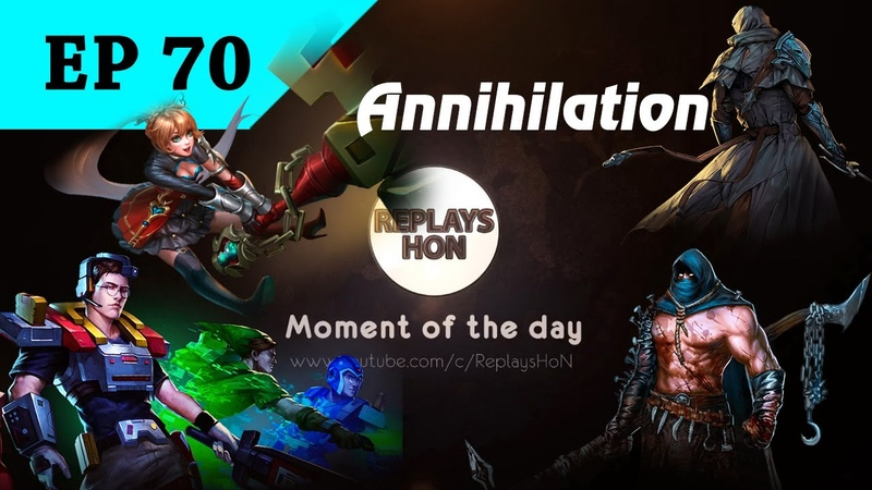 [HON] Moment of the Day - Ep.70 - Annihilations