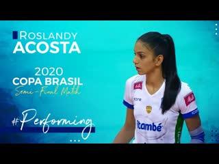 Roslandy acostas performance at the semi-final match copa brasil 2020