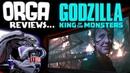 Godzilla King of the Monsters 2019 Orga Reviews Ep 9