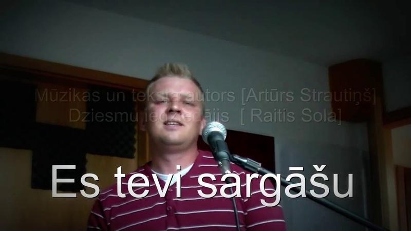 Artūrs Strautiņš - Es tevi sargāšu(cover by)Raitis Sola