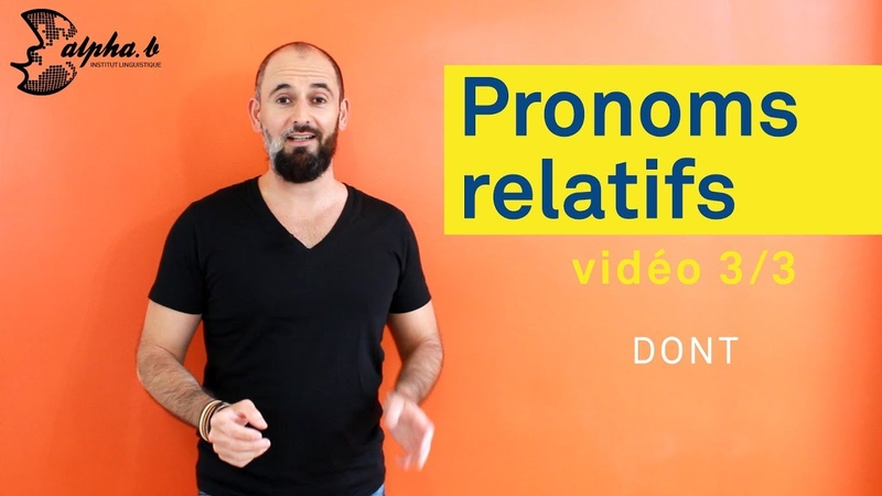 3 3 Comment utiliser le pronom relatif dont How to use the french pronoun dont