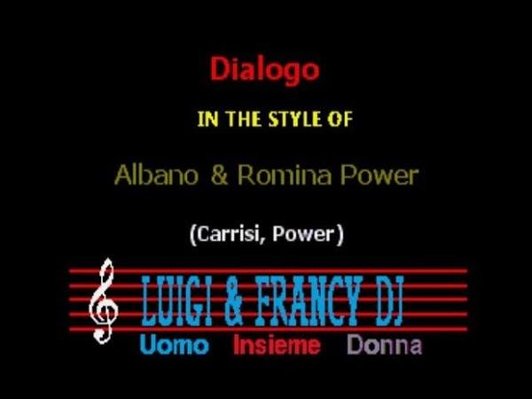 Albano ft Romina Power Dialogo L F Karaoke