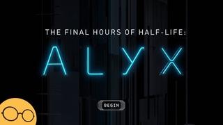Финальные часы Half-Life: Alyx - Первая реакция и разбор