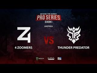 4 Zoomers vs Thunder Predator, BTS Pro Series Season 3: Americas, bo2, game 1 [Smile & Eiritel]