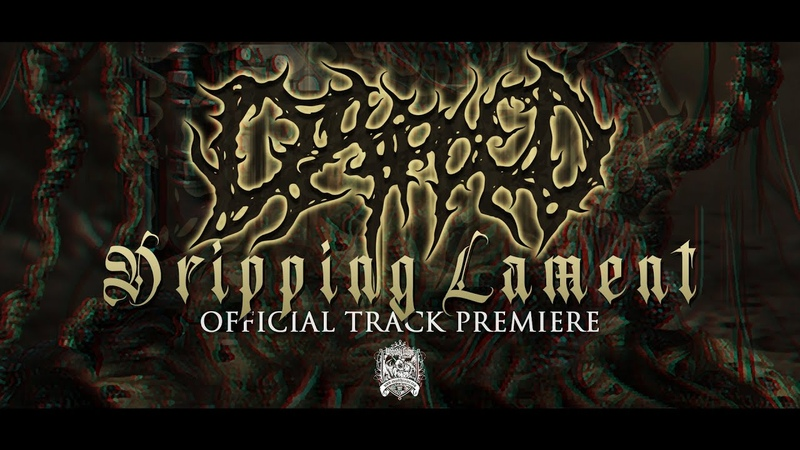 Dripped Dripping Lament OFFICIAL TRACK PREMIERE UNGODLY RUINS PRODUCTIONS 2020