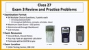 Class 27 Exam 3 Review and Practice Problems