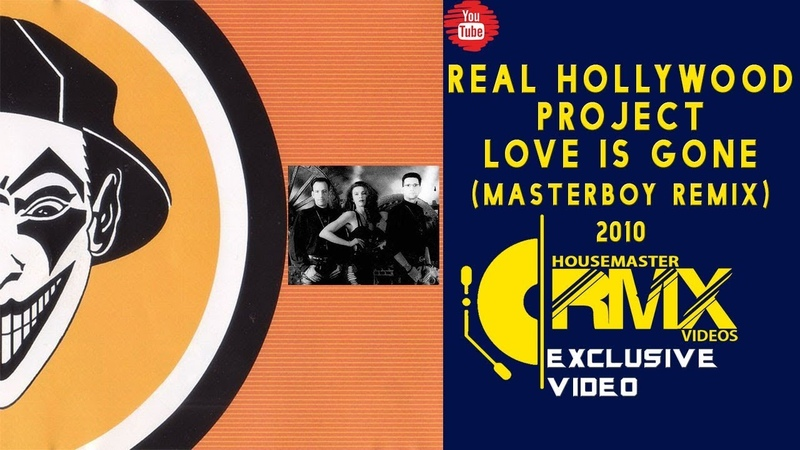 Real Hollywood Project - Love is Gone (Masterboy Remix)