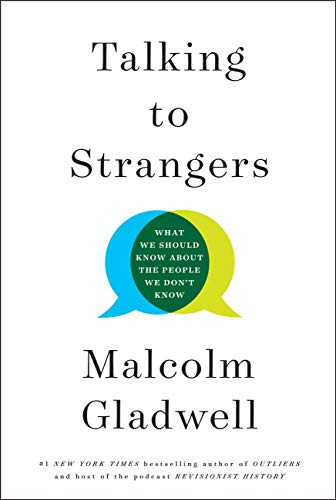Malcolm Gladwell - Talking to Strangers- What We Should Know about the People We Don't Know (epub)