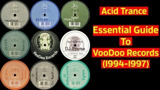 [90s Trance/Acid] Essential Guide To VooDoo Records (1994-1997) - Johan N. Lecander