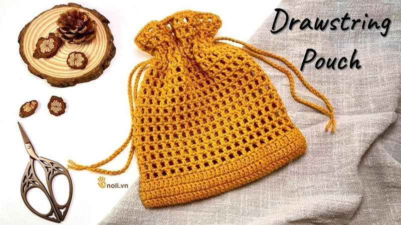 HƯỚNG DẪN MÓC TÚI Túi dây rút siêu đơn giản cho người mới bắt đầu NoLi Handmade