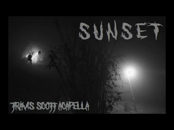 Коридор в Туман Sunset Travis Scott Drake Sicko Mode acapella