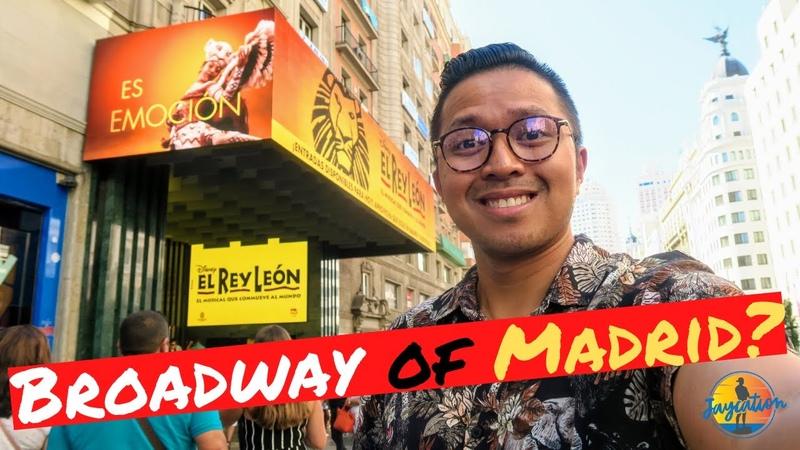 24 HOURS IN MADRID SPAIN - Is Gran Via Spain's Broadway? - El Rey León Musical