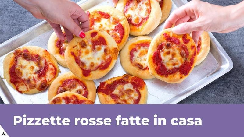 PIZZETTE ROSSE FATTE IN CASA Ricetta facile e veloce
