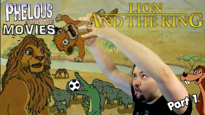 Lion and the King Part 1 Phelous