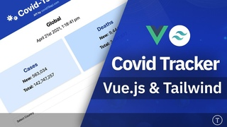 Build a Covid Tracker App With  & Tailwind