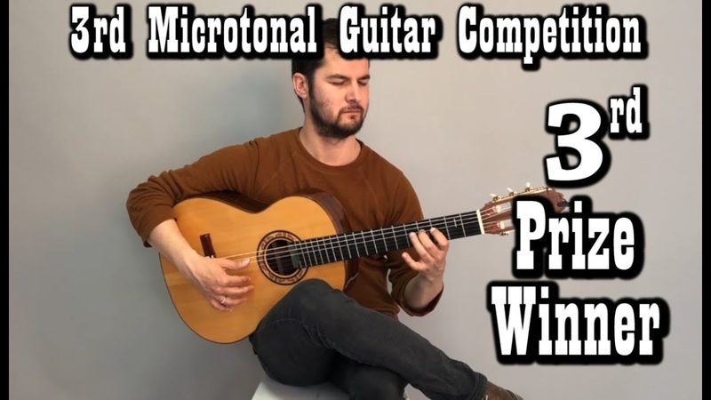 3rd Prize Winner 3rd Microtonal Guitar Competition Mirza Redzepagic