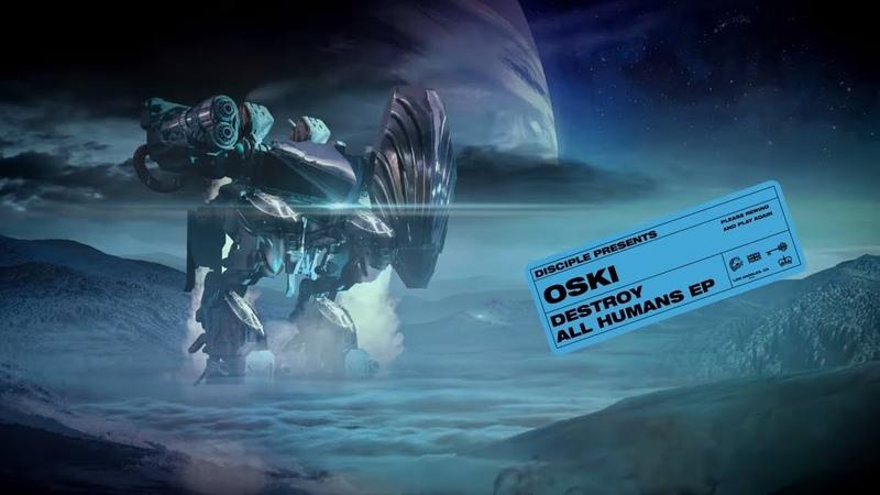 Oski Destroy All Humans EP