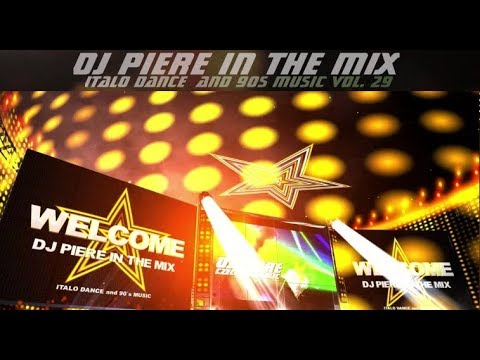 ITALO and 90´s MUSIC DJ PIERE IN THE MIX VOL. 29