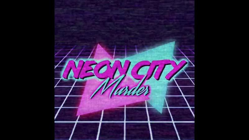 Neon City Murder - Love 404