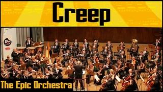 Radiohead - Creep | Epic Orchestra