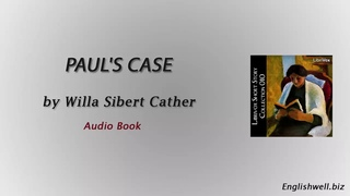 Paul's Case by Willa Sibert Cather