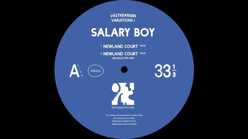 Salary Boy - Newland Court (Ari Balds Fry Mix)