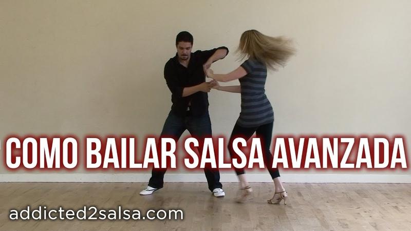 Como Bailar Salsa - Pasos de Salsa Avanzado