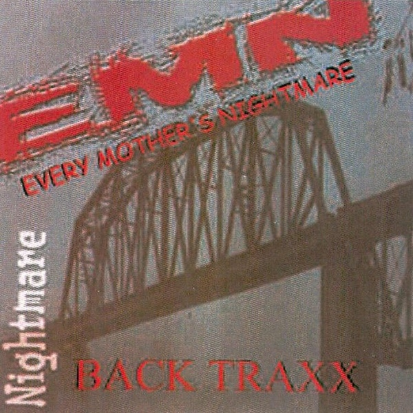 Every Mother's Nightmare - Back Traxx