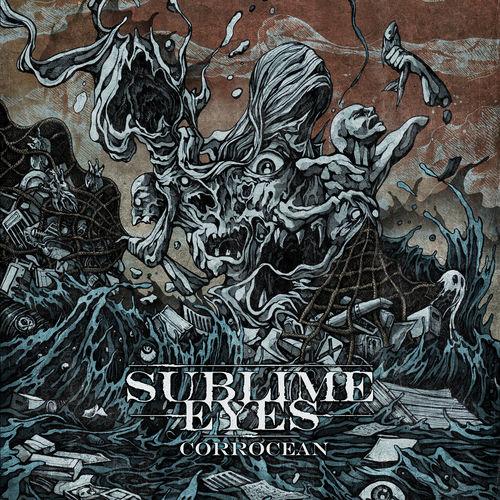 Sublime Eyes - Corrocean