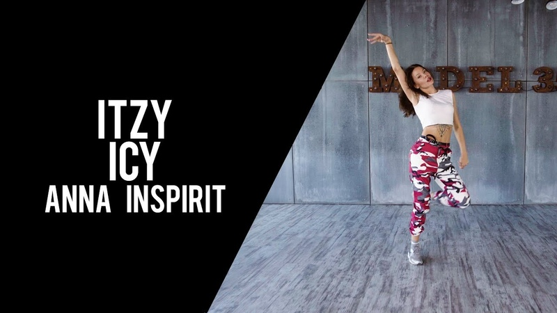 HD K POP COVER DANCE ITZY ICY by ANNA INSPIRIT