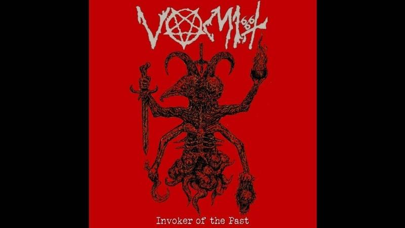 Vomit (Chile) - Invoker of the Past (Full) 2018