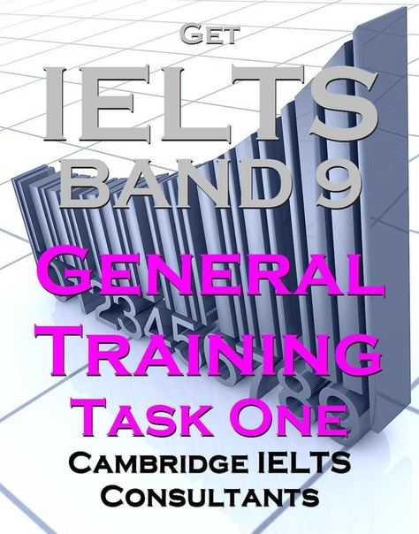 get ielts band 9 general training task one