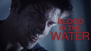 Teen Wolf   Blood in the water