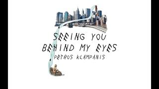 'SEEING YOU BEHIND MY EYES' Petros Klampanis trio