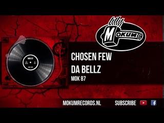 Chosen Few - Da Bellz