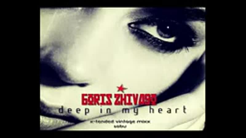 BORIS ZHIVAGO Deep In My Heart X tended Vintage Mixx Italo Disco 2o14 3gp
