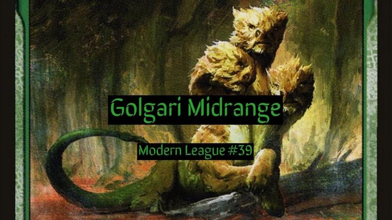 Modern Golgari Midrange League 39