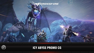 Cross Fire: Ice Abyss Promo