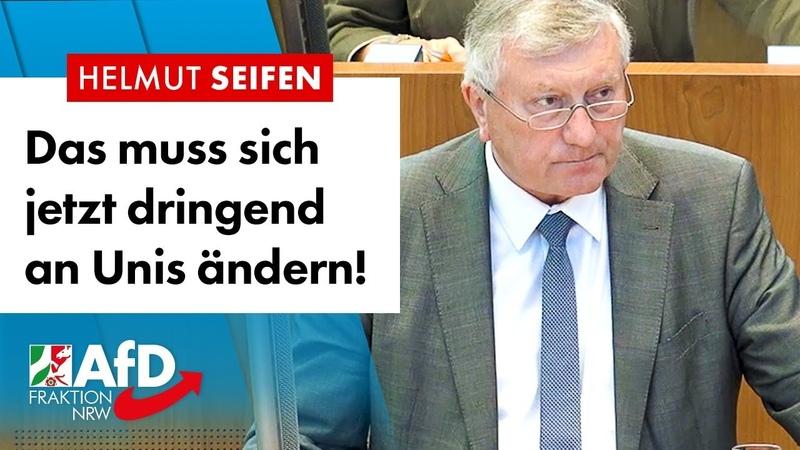 Das muss sich an Unis dringend ändern! – Helmut Seifen (AfD)