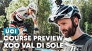 Val Di Sole XCO Course Preview with Annie Last UCI MTB World Cup 2019